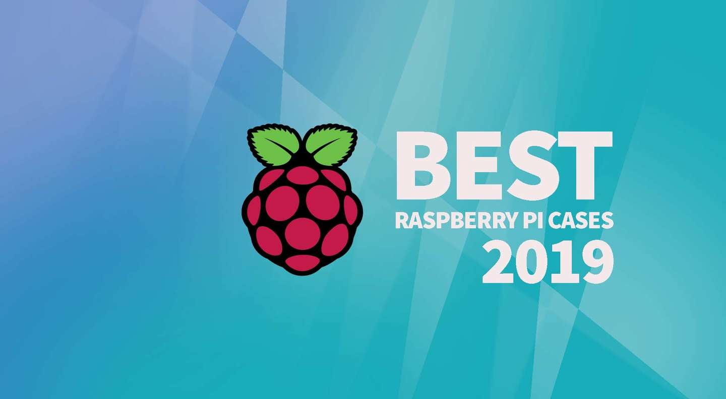 best raspberry pi cases
