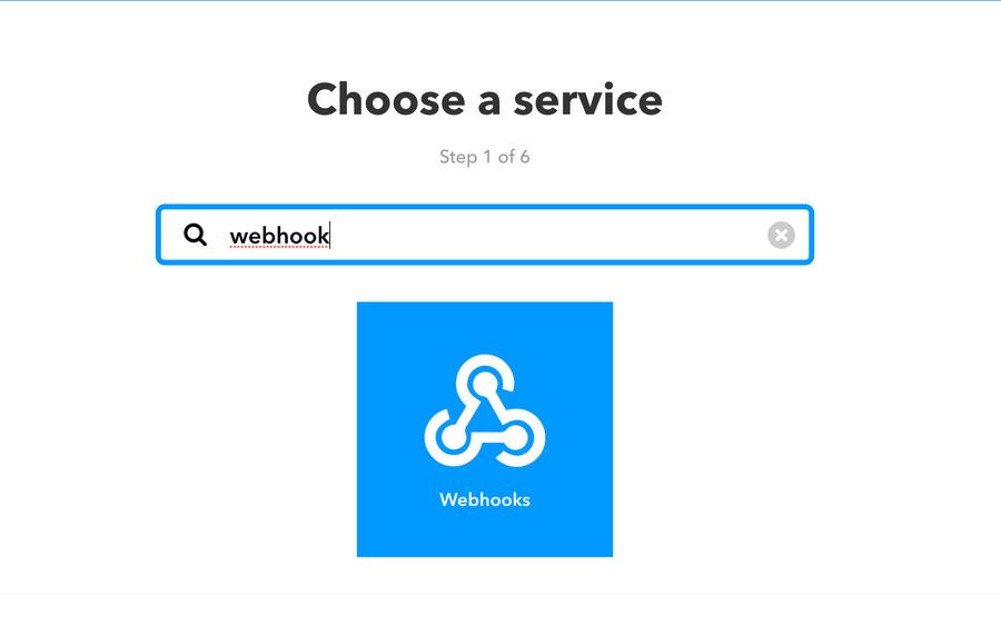 Choose the webhooks service on IFTTT.