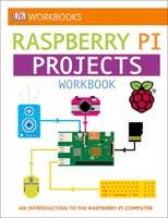 DK Workbooks: Raspberry Pi Projects