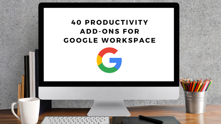 40 productivity add-ons for google workspace