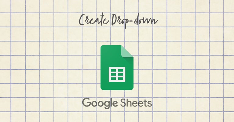 How to Create a Drop-down list in Google Sheets