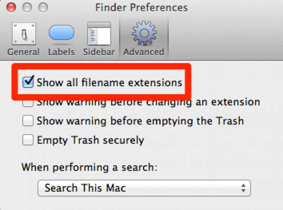 "Select ""Show all filename extensions"""