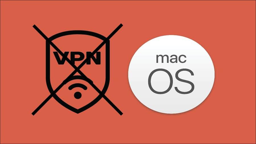 Disable VPN on a Mac