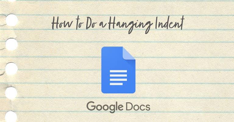 How to Do Hanging Indent Google Docs