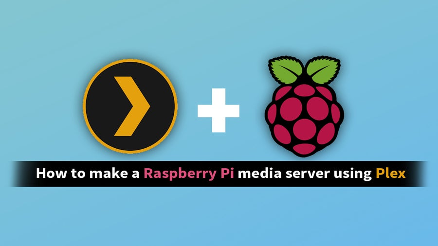 Raspberry Pi Plex