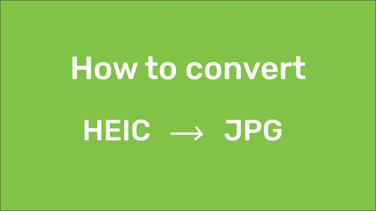 How to Convert HEIC files to JPG