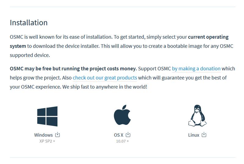 Download the OSMC (Open Source Media Center) installer