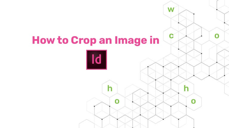 How to Crop an Image in InDesign