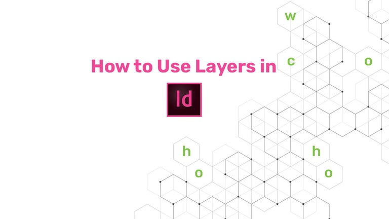 How to Use Layers in InDesign