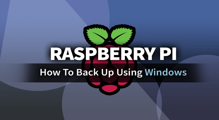 Back up Raspberry Pi Windows