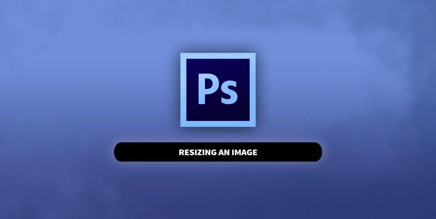 Photoshop Resize an Image