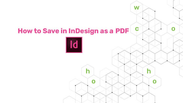 How to Save in InDesign as a PDF