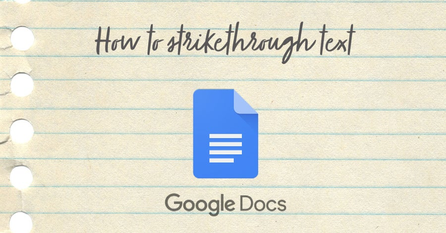 how to strikethrough text google docs