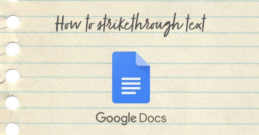 how to strikethrough text google docs
