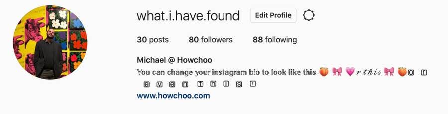 Michael's Howchoo Instagram bio with new fonts