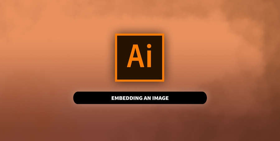 Embedding an Image in Adobe Illustrator