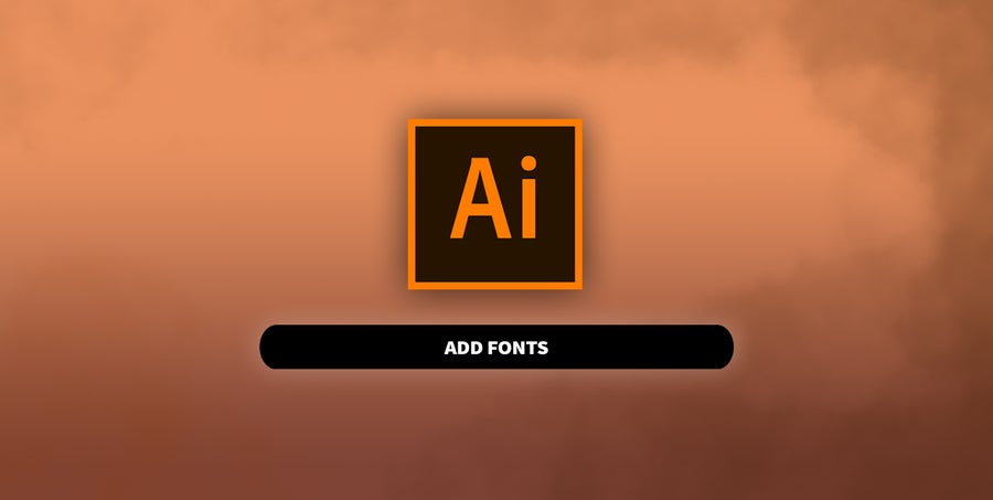 Add Fonts to Illustrator