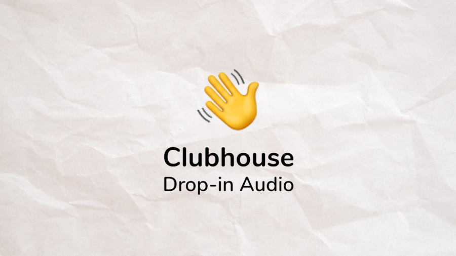 Clubhouse (Real time podcasting)
