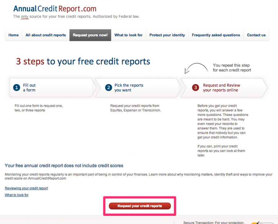 "Click the ""Request your credit reports"" button"
