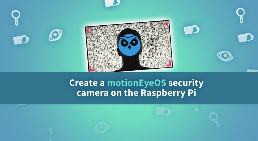 How to Build a DIY Raspberry Pi Security Camera