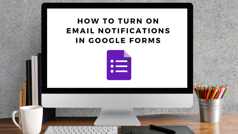 turn on notifications for google forms